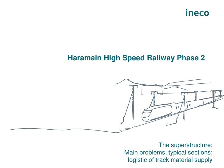 Haramain High Speed Railway Phase 2                             The superstructure:              Main problems, typical se...