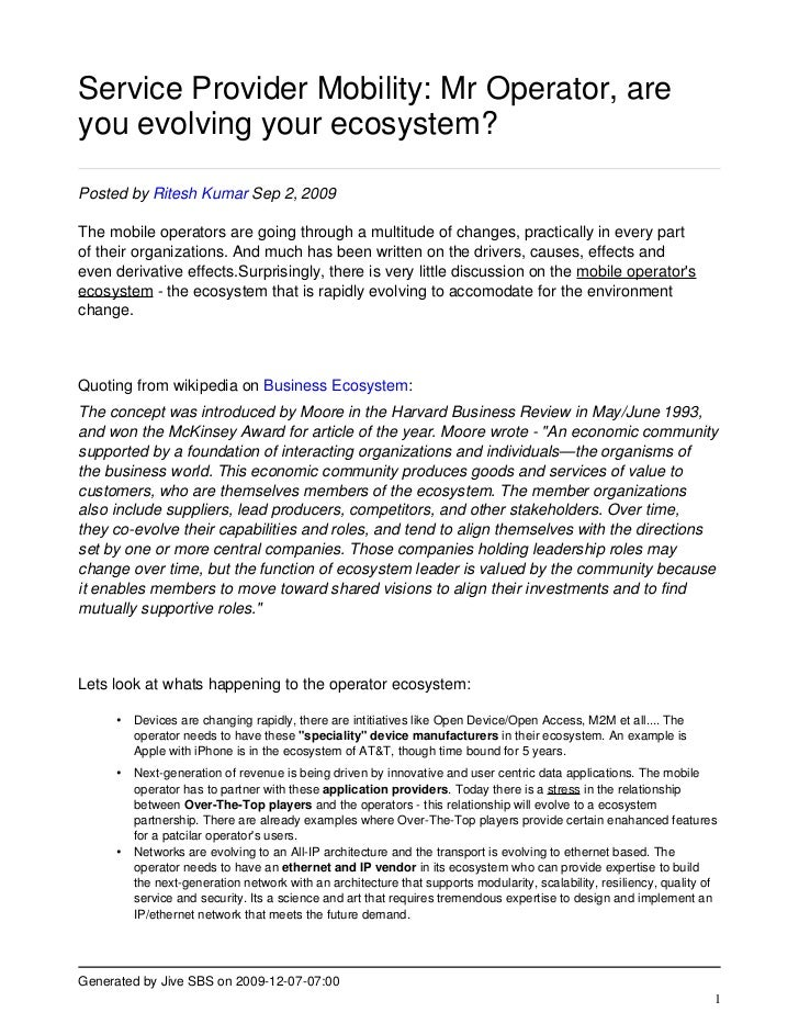Service Provider Mobility: Mr Operator, are you evolving your ecosystem?  Posted by Ritesh Kumar Sep 2, 2009  The mobile o...