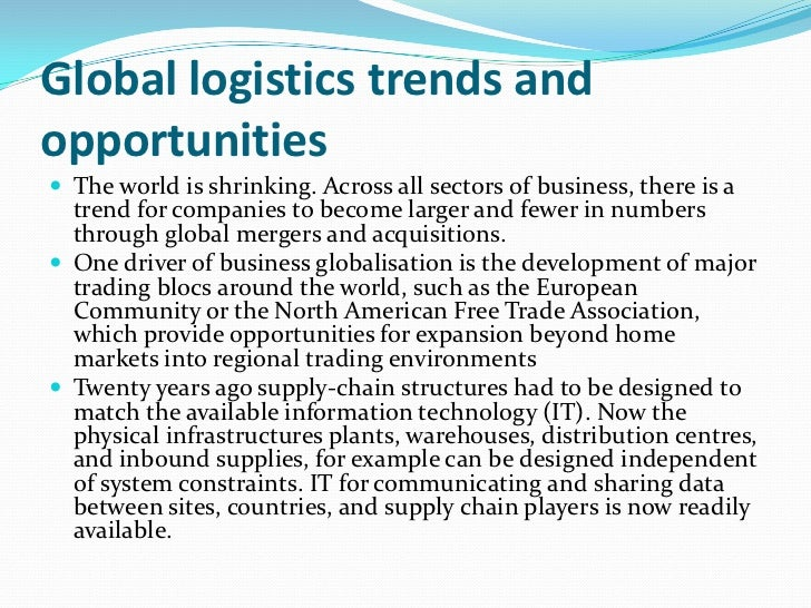 the trend of logistics development in The evolution and future of logistics and supply chain management   development and  might be in store for logistics/scm in the future the trend toward.