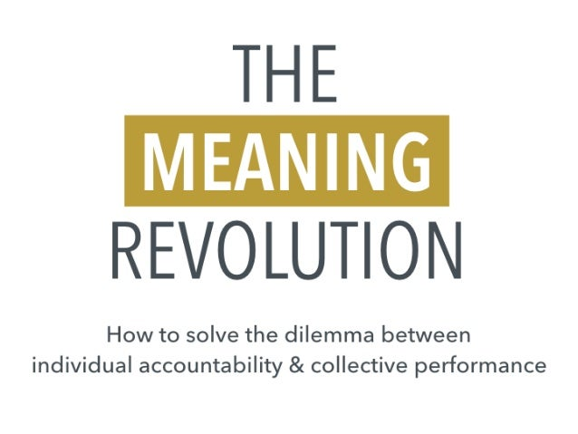 Not OKRs but Leadership: The Meaning Revolution
