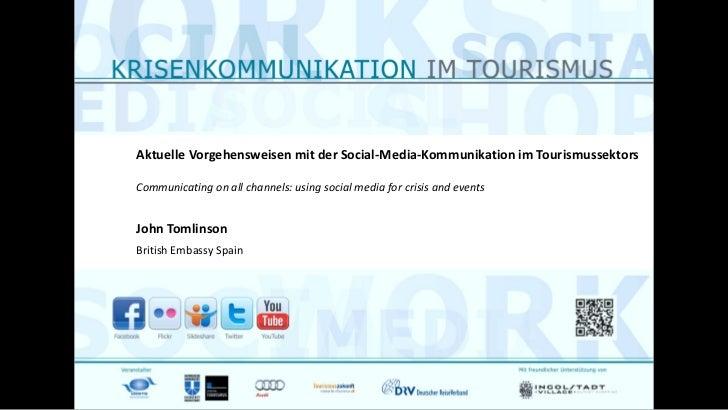 Aktuelle Vorgehensweisen mit der Social-Media-Kommunikation im TourismussektorsCommunicating on all channels: using social...