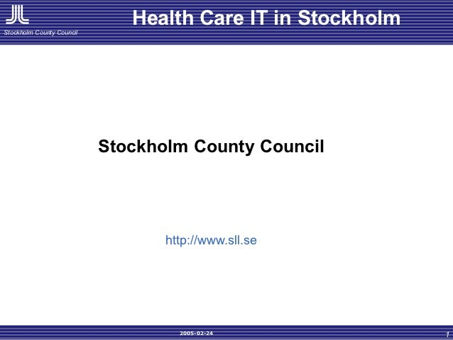 Health Care IT in StockholmStockholm County Council                           Stockholm County Council                    ...