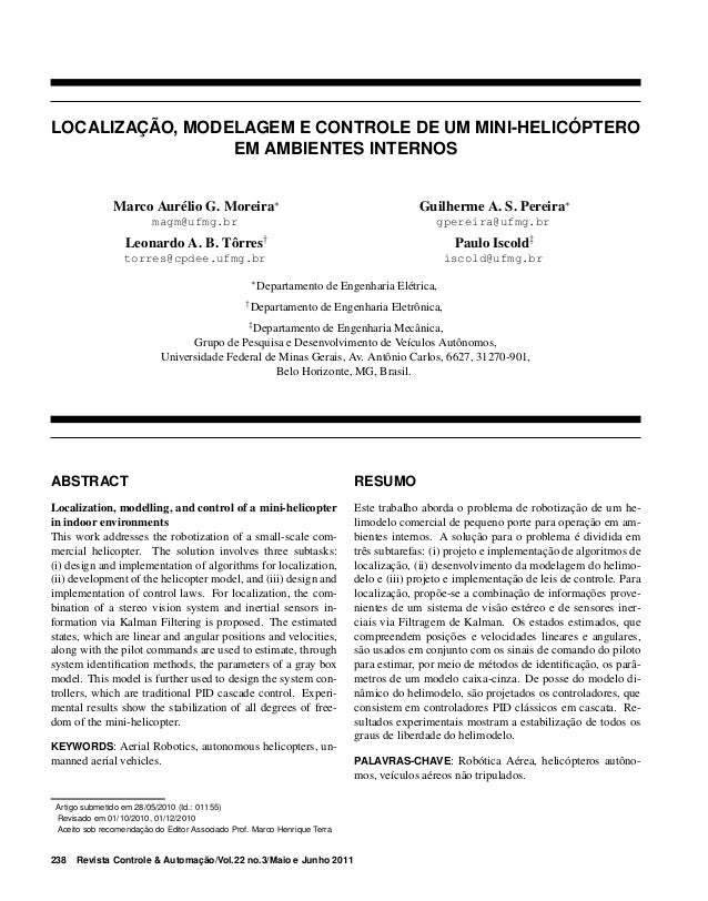 LOCALIZAÇÃO, MODELAGEM E CONTROLE DE UM MINI-HELICÓPTERO EM AMBIENTES INTERNOS Marco Aurélio G. Moreira∗  Guilherme A. S. ...