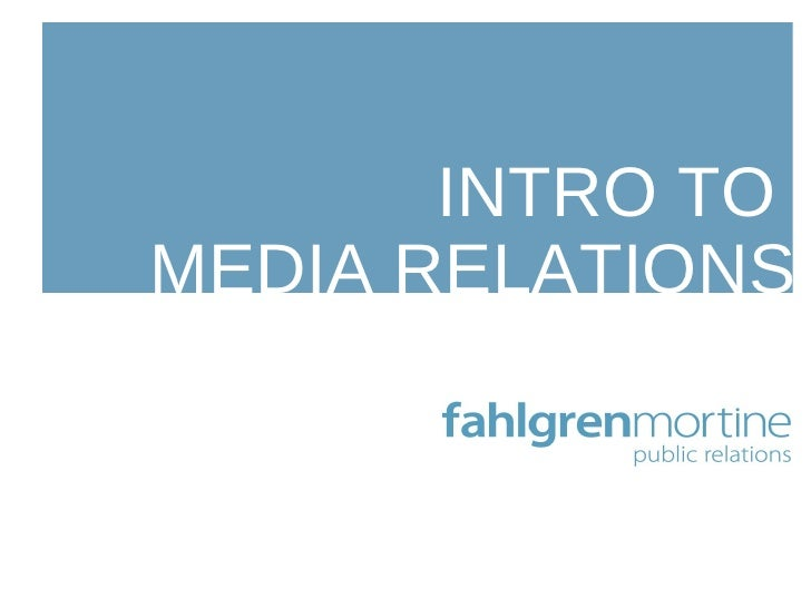 INTRO TO  MEDIA RELATIONS