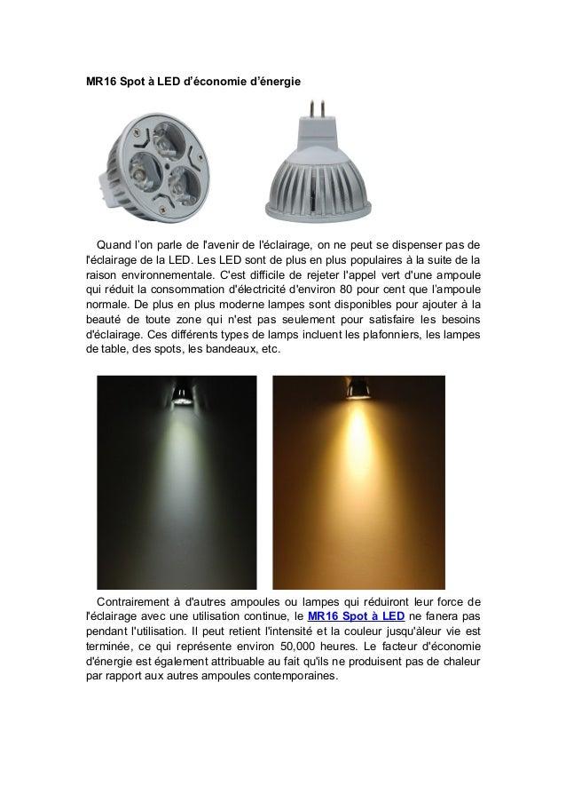 MR16 Spot à LED d'économie d'énergie  Quand l'on parle de l'avenir de l'éclairage, on ne peut se dispenser pas de l'éclair...