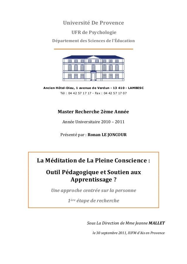 Master Recherche 2ème Année Année Universitaire 2010 – 2011 Présenté par : Ronan LE JONCOUR La Méditation de La Pleine Con...