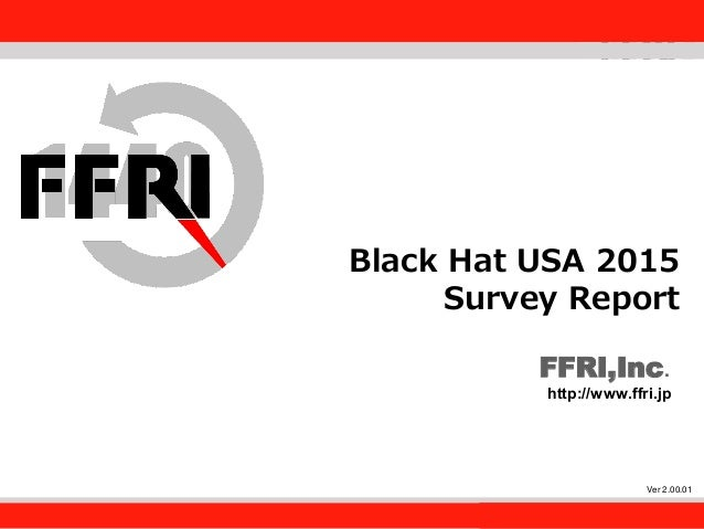 black hat usa 2015 survey report ffri monthly research