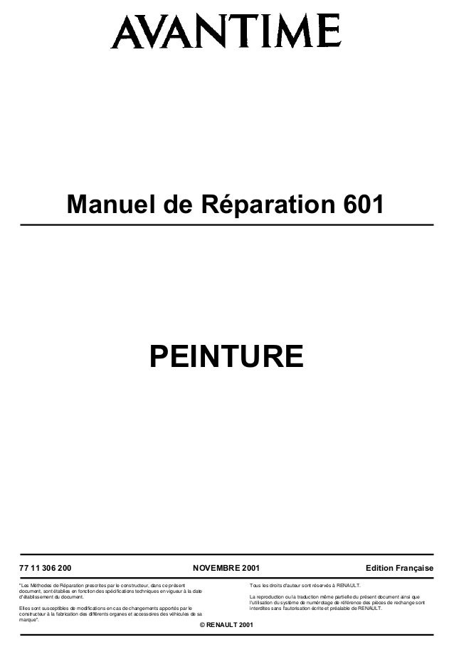 """Manuel de Réparation 601 PEINTURE 77 11 306 200 """"Les Méthodes de Réparation prescrites par le constructeur, dans ce présen..."""