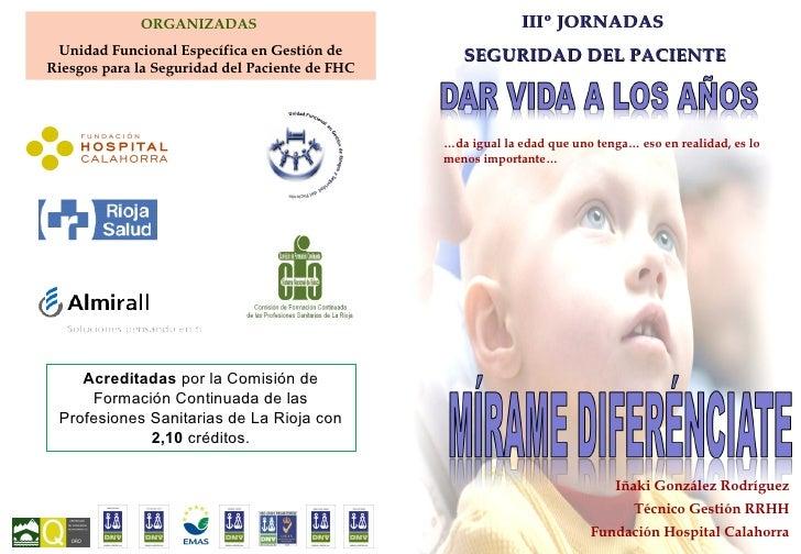 ORGANIZADAS                                     IIIº JORNADAS Unidad Funcional Específica en Gestión de         SEGURIDAD ...