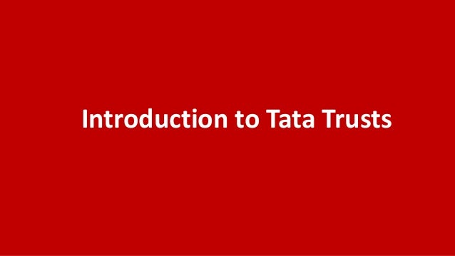 Introduction to Tata Trusts