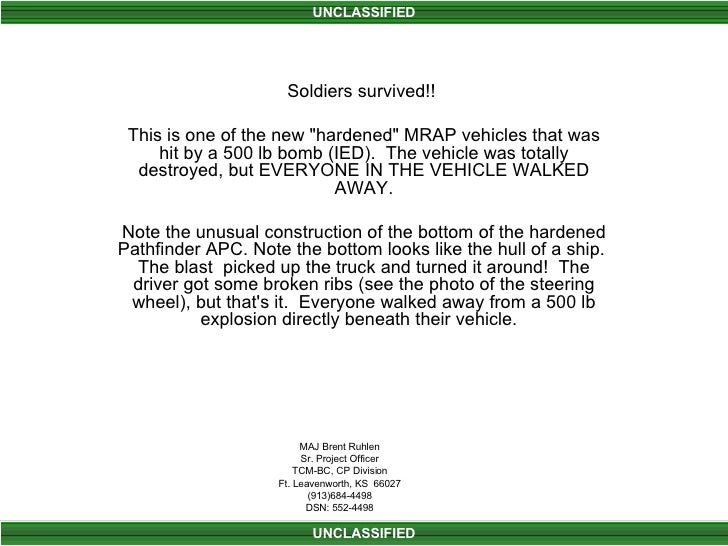 """Soldiers survived!!  This is one of the new """"hardened"""" MRAP vehicles that was hit by a 500 lb bomb (IED).  The v..."""