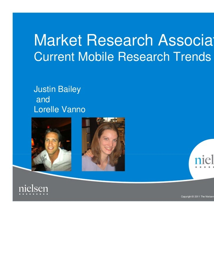Market Research AssociationCurrent Mobile Research TrendsJustin Bailey andLorelle Vanno                        Copyright ©...
