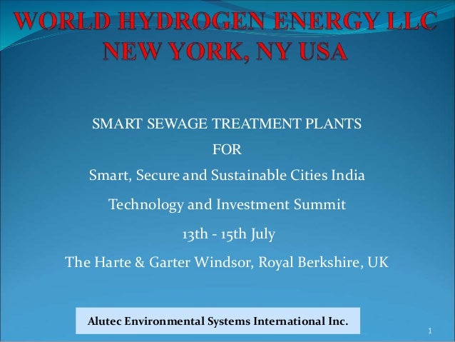 Alutec - Valpro SMART SEWAGE TREATMENT PLANTS FOR Smart, Secure and Sustainable Cities India Technology and Investment Sum...