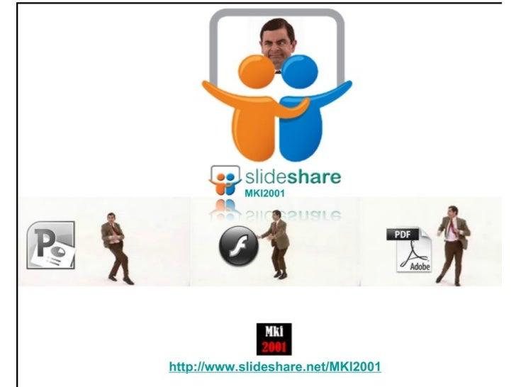 http://www.slideshare.net/MKI2001 Slide 2