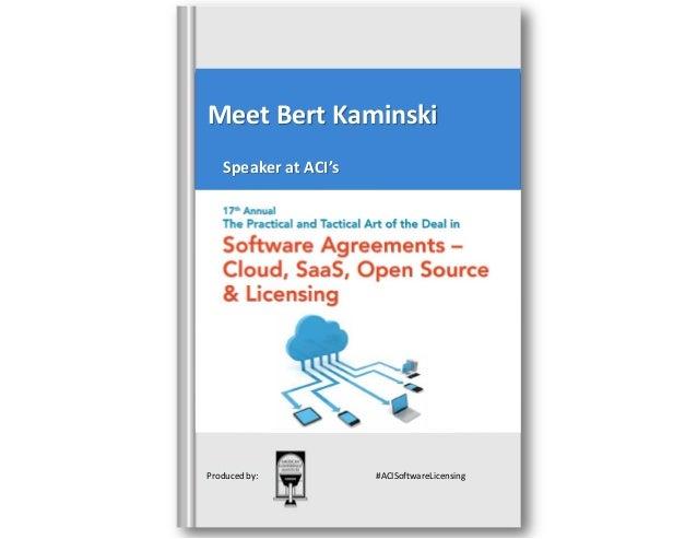 Meet Bert Kaminski Speaker at ACI's  Produced by:  #ACISoftwareLicensing
