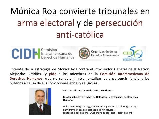Mónica Roa convierte tribunales en arma electoral y de persecución          anti-católicaEntérate de la estrategia de Móni...