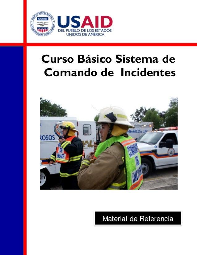 Curso Básico Sistema de Comando de Incidentes Material de Referencia
