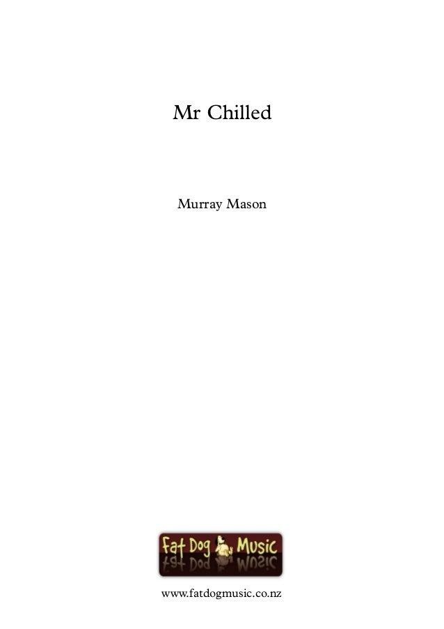 www.fatdogmusic.co.nz Murray Mason Mr Chilled