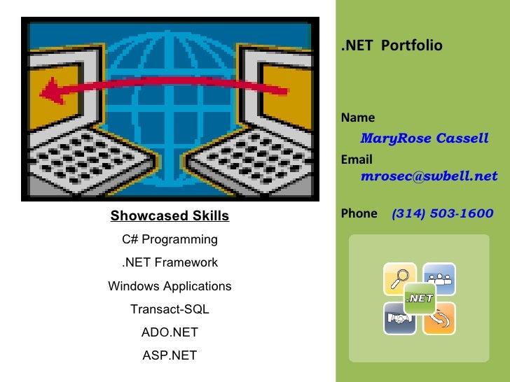 <ul><li>.NET  Portfolio </li></ul><ul><li>Name  </li></ul><ul><li>MaryRose Cassell </li></ul><ul><li>Email  [email_address...