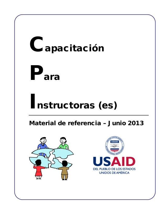 Capacitación Para Instructoras (es) Material de referencia – Junio 2013
