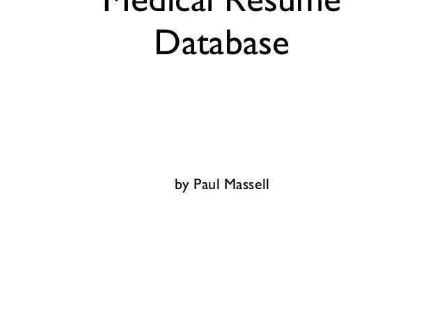 Medical Resume Database by Paul Massell