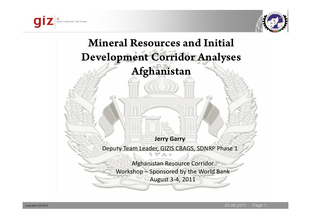Mineral Resources and Initial                     Development Corridor Analyses                              Afghanistan  ...