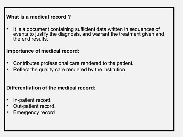 Medical records role and its maintenance 6 what is a medical record fandeluxe Gallery