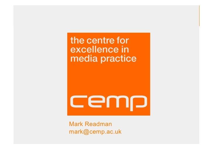Mark Readman mark@cemp.ac.uk