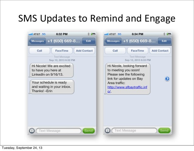 SMS  Updates  to  Remind  and  Engage Tuesday, September 24, 13