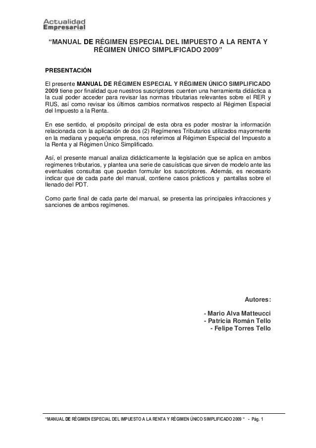 """""""MANUAL DE RÉGIMEN ESPECIAL DEL IMPUESTO A LA RENTA Y RÉGIMEN ÚNICO SIMPLIFICADO 2009 """" - Pág. 1 """"MANUAL DE RÉGIMEN ESPECI..."""
