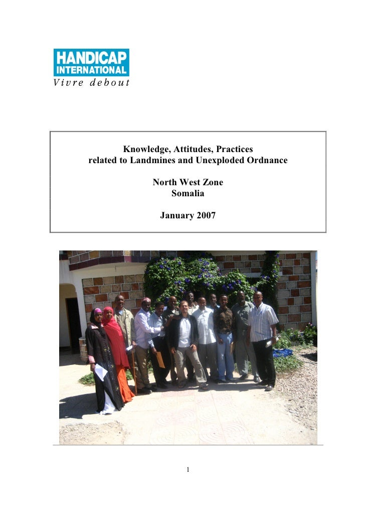 Knowledge, Attitudes, Practices related to Landmines and Unexploded Ordnance                North West Zone               ...