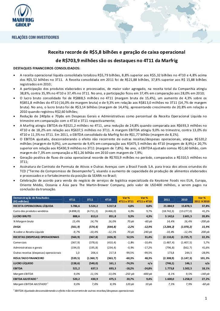 Receita recorde de R$5,8 bilhões e geração de caixa operacional                                  de R$703,9 milhões são os...