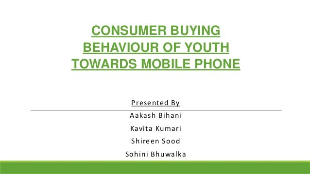 youth buying behaviour of mobile phones Mobile phone overuse (smartphone addiction, mobile-phone addiction, problem mobile phone use, or mobile phone dependency) is a dependence syndrome seen among mobile phone users some mobile phone users exhibit problematic behaviors related to substance use disorders.