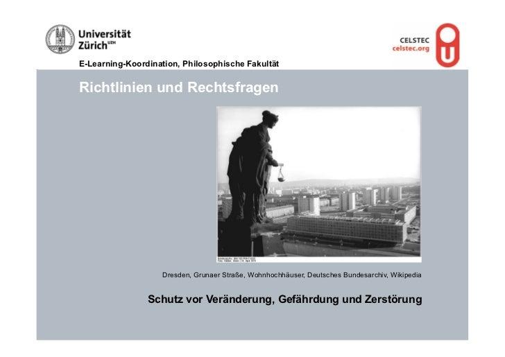E-Learning-Koordination, Philosophische FakultätRichtlinien und Rechtsfragen                   Dresden, Grunaer Straße, Wo...
