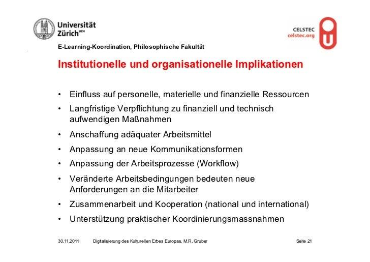 E-Learning-Koordination, Philosophische FakultätInstitutionelle und organisationelle Implikationen• Einfluss auf personel...