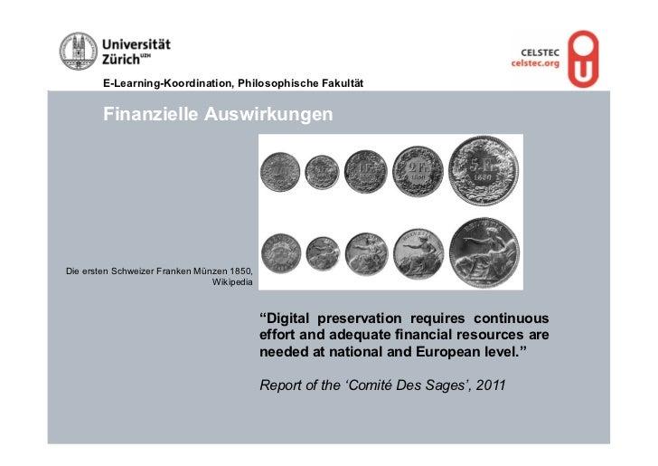 E-Learning-Koordination, Philosophische Fakultät        Finanzielle AuswirkungenDie ersten Schweizer Franken Münzen 1850, ...