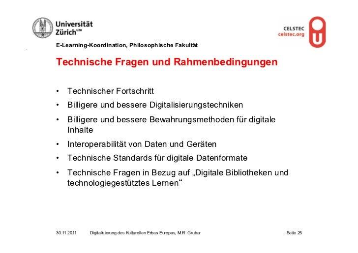 E-Learning-Koordination, Philosophische FakultätTechnische Fragen und Rahmenbedingungen• Technischer Fortschritt• Billig...