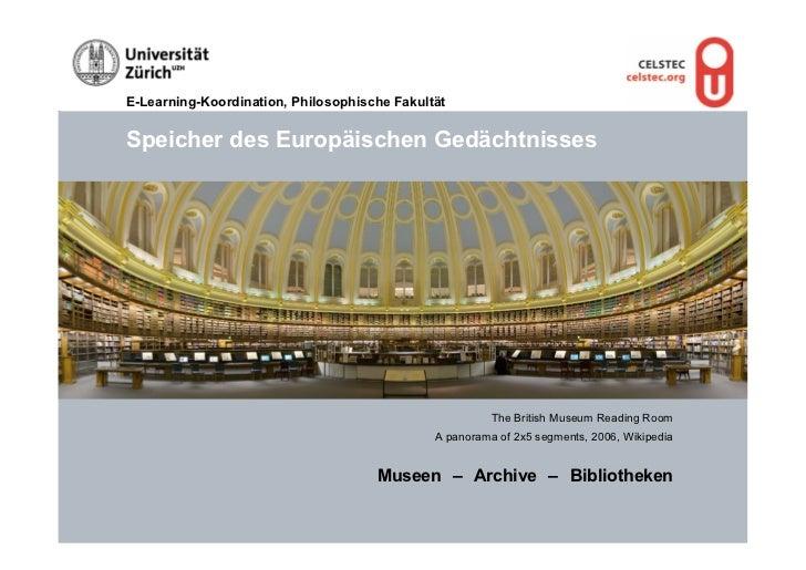 E-Learning-Koordination, Philosophische FakultätSpeicher des Europäischen Gedächtnisses                                   ...