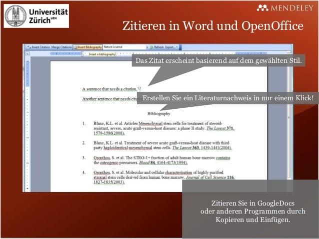 Zitieren in Word und OpenOffice  Das Zitat erscheint basierend auf dem gewählten Stil.    Erstellen Sie ein Literaturnachw...