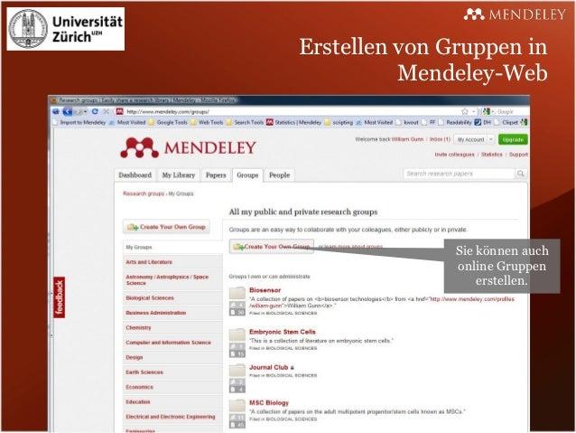 Erstellen von Gruppen in          Mendeley-Web               Sie können auch               online Gruppen                 ...
