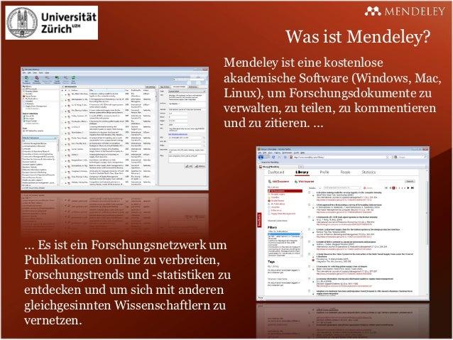Was ist Mendeley?                                  Mendeley ist eine kostenlose                                  akademisc...