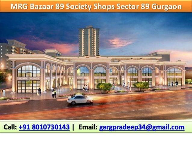 MRG Bazaar 89 Society Shops Sector 89 Gurgaon #MRG #Bazaar89 #Society #Shops #Sector89 #Gurgaon