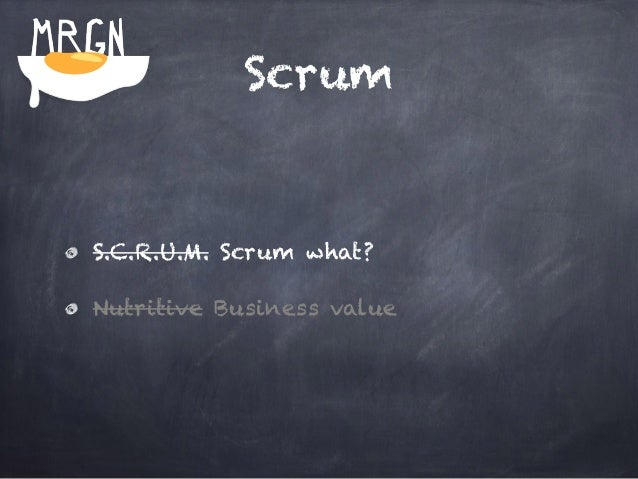 """…Scrum!  = """"A framework within which people  can address complex adaptive  problems, while productively and  creatively de..."""