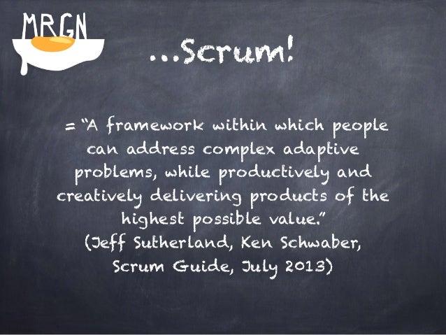 The Scrum framework