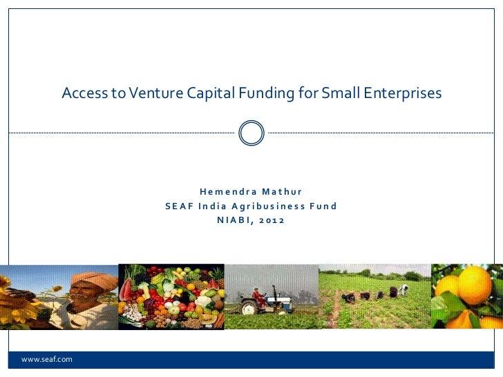 Access to Venture Capital Funding for Small Enterprises                            Hemendra Mathur                       S...