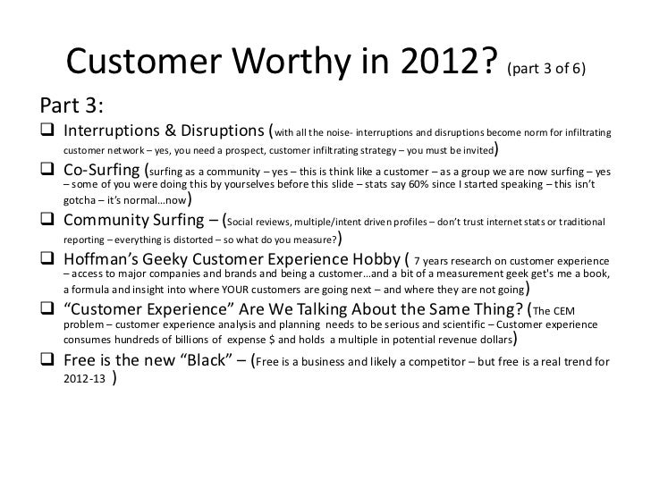 Customer Worthy in 2012? (part 3 of 6)Part 3: Interruptions & Disruptions (with all the noise- interruptions and disrupti...