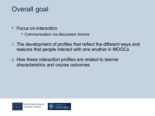Towards conceptualising interaction and learning in Massive Open Online Courses (MOOCs) Slide 2