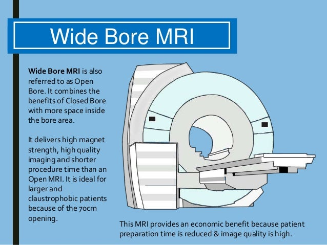 Mri Differences Closed Bore Open Mri Amp Wide Bore