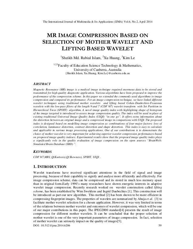 The International Journal of Multimedia & Its Applications (IJMA) Vol.6, No.2, April 2014 DOI : 10.5121/ijma.2014.6206 59 ...
