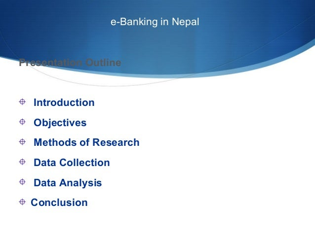 e banking in nepal Hbl internet banking services we, at himalayan bank limited, are pleased and honored that you have chosen to bank with us we have always ensured innovation and exciting products and.